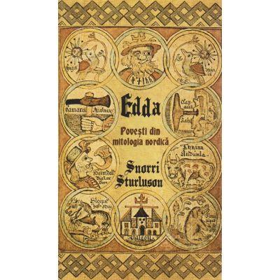 Edda Povesti din mitologia nordica ( Editura: Herald, Autor: Snorri Sturluson ISBN 978-973-111-626-6 )