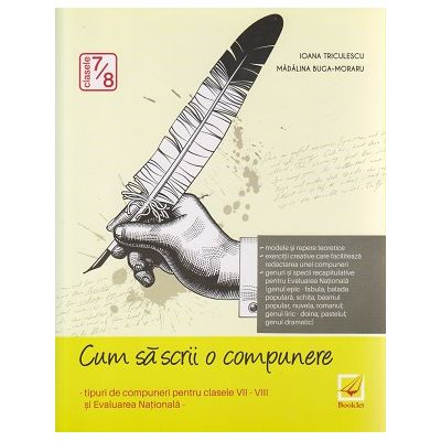 Cum sa scrii o compunere clasele 7-8 ( Editura: Booklet, Autor: 978-606-590-261-9 )