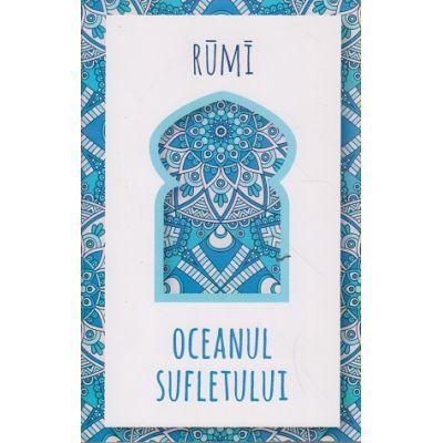 Oceanul sufletului ( Editura: Herald, Autor: Jalal-Ud-Din Rumi ISBN 978-973-111-641-9 )