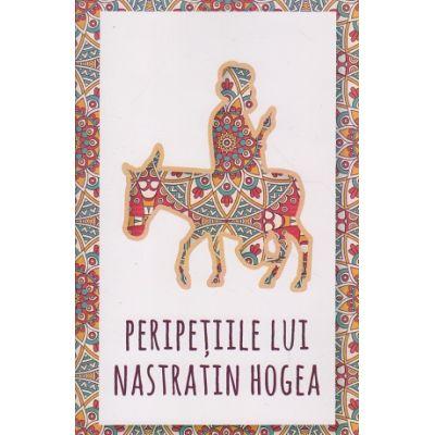 Peripetiile lui Nastratin Hogea ( Editura: Herald ISBN 9789731116372 )