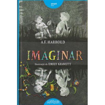 Imaginar ( Editura: Arthur, Autor: A. F. Harrold ISBN 9786067881042 )
