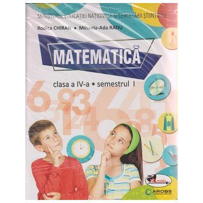 Matematica manual pentru clasa a IV-a Semestrul I + Semestrul II + CD multimedia ( Radu ) ( Editura: Aramis, Autor: Rodica Chiran, Mihaela-Ada Radu ISBN 978-606-706-487-2 )