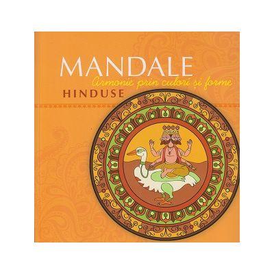 Mandale Hinduse ( Editura: Curtea Veche, ISBN 9786065889286 )