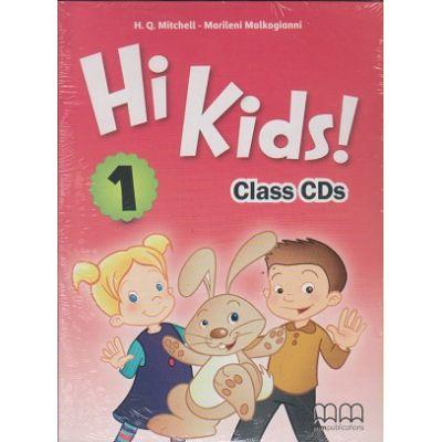Hi Kids 1 Class CD s ( Editura: MM Publications, Autor: H. Q. Mitchell, Marileni Malkogianni ISBN 9789605737214 )