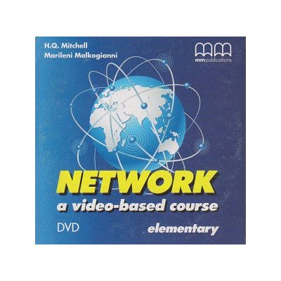 Network elementary a video-based course DVD ( Editura: MM Publications, Autor: H. Q. Mitchell, Marileni Malkogianni ISBN 978-960-478-430-1 )