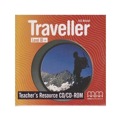 Traveller B1+ Teacher s Resource CD/CD-ROM ( Editura: MM Publications, Autor: H. Q. Mitchell ISBN 978-960-509-179-8 )