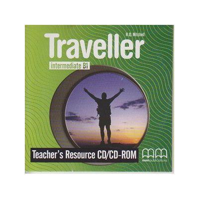 Traveller Intermediate B1 Teacher s Resource CD/CD-ROM ( Editura: MM Publications, Autor: H. Q. Mitchell ISBN 9789605091781 )