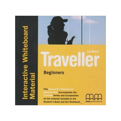Traveller Beginners Interactive Whiteboard Material ( Editura: MM Publications, Autor: H. Q. Mitchell ISBN 978-960-573-822-8 )