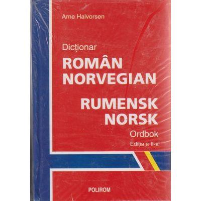 Dictionar roman - norvegian Ordbok ( Editura: Polirom, Autor: Arne Halvorsen ISBN 978-973-46-1021-1 )