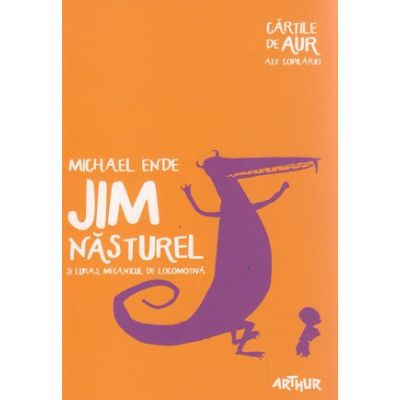 Jim Nasturel si Lukas, mecanicul de locomotiva ( Editura: Art Grup Editorial, Autor: Michael Ende ISBN 9786068620640 )