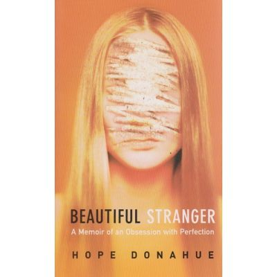 Beatiful stranger ( Editura: Outlet - carte limba engleza, Autor: Hope Donahue ISBN 1-904132-59-6 )