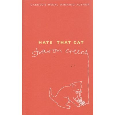 Hate that cat ( Editura: Bloomsbury Publishing PLC/Books Outlet, Autor: Sharon Creech ISBN 9780747595298 )