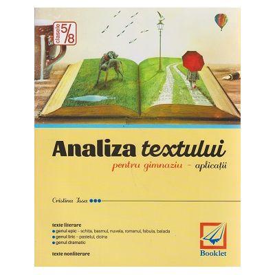 Analiza textului pentru gimnaziu - aplicatii ( Editura: Booklet, Autor: Cristina Isa ISBN 9786065902701 )