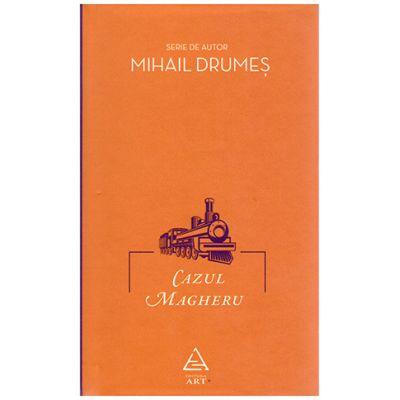 Cazul Magheru ( Editura: ART Grup editorial, Autor: Mihail Drumes ISBN 978-606-710-448-6 )