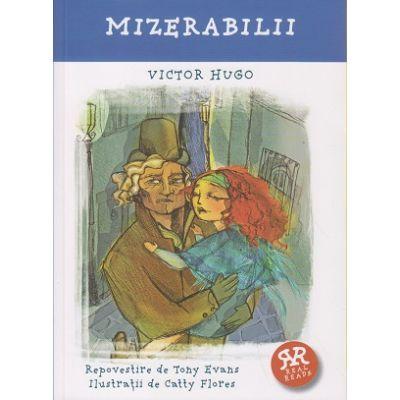 Mizerabilii ( repovestire ) ( Editura: Curtea Veche, Autor: Victor Hugo ISBN 978-606-588-945-3 )