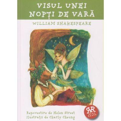 Visul unei nopti de vara ( repovestire ) ( Editura: Curtea Veche, Autor: William Shakespeare ISBN 9786065889408 )