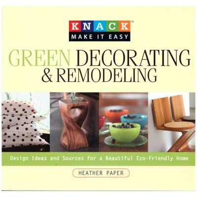 Green Decorating & Remodeling ( Editura: Outlet - carte limba engleza, Autor: Heather Paper ISBN 978-1-59921-377-4 )