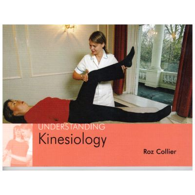 Understanding Kinesiology ( Editura: Outlet - carte limba engleza, Autor: Roz Collier, ISBN: 1-904439-20-9 )