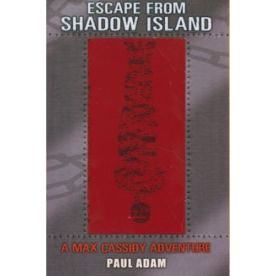 Escape from Shadow Island ( Editura: Corgi Books/Books Outlet, Autor: Paul Adam ISBN 9780552560320 )