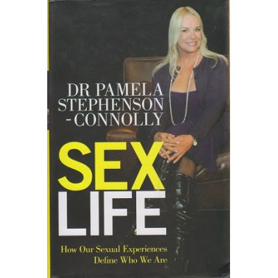 Sex Life: How Our Sexual Encounters and Experiences Define Who We Are ( Editura: Vermilion/Books Outlet, Autor: Pamela Stephenson Connolly ISBN 9780091929855 )