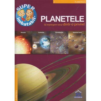 Super Imbatabil, Planetele ( Editura: Didactica Publishing House ISBN 978-606-683-156-7 )