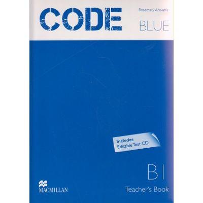 Code Blue B1 Teaches's Book + Test CD ISBN 978-960-447-287-1 )
