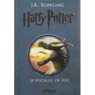 Harry Potter si pocalul de foc 4 ( Editura: Arthur, Autor: J. K. Rowling ISBN 978-606-788-171-4 )