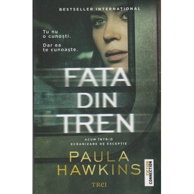 Fata din tren ( Editura: Trei, Autor: Paula Hawkins ISBN 978-606-719-350-3 )