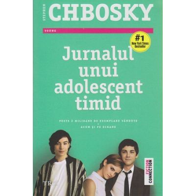Jurnalul unui adolescent timid ( Editura: Trei, Autor: Stephen Chbosky ISBN 98-973-707-738-7 )