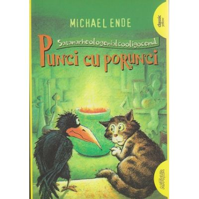 Punci cu porunci ( Editura: Arthur, Autor: Michael Ende ISBN 978-606-788-119-6 )
