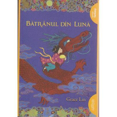 Batranul din Luna ( Editura: Arthur, Autor: Grace Lin ISBN 978-606-788-172-1 )