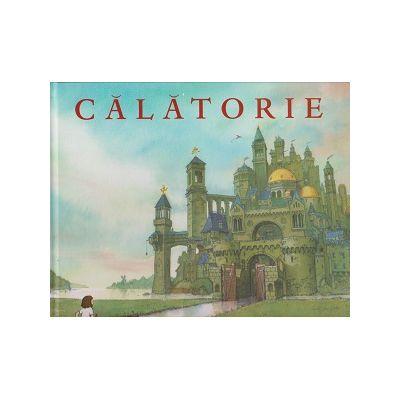 Calatorie ( Editura: Art Grup Editorial, Autor: Aaron Becker ISBN 978-606-788-165-3 )