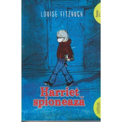 Harriet spioneaza ( Editura: Arthur, Autor: Louise Fitzhugh ISBN 9786067881677 )