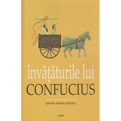 Invataturile lui Confucius ( Editura: Cartex ISBN 9786068023977 )