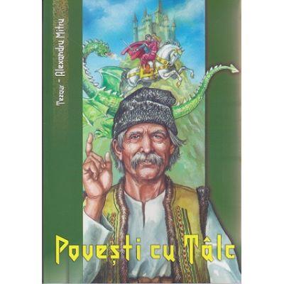 Povesti cu talc ( Editura: Vox, Autor: Alexandru Mitru ISBN 9789731969565 )