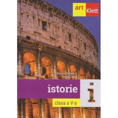 Istorie pentru clasa a 5 a ( Editura: Art Grup Editorial, Autor(i): Maria Ochescu, Sorin Oane ISBN 978-606-94506-0-4 )