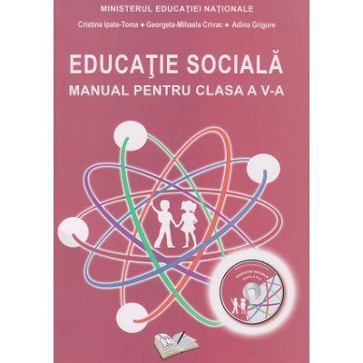 Educatie sociala Manual pentru clasa a 5 a ( Editura: Ars Libri, Autor(i): Adina Grigore, Cristina Ipate-Toma ISBN 9786063604256 )