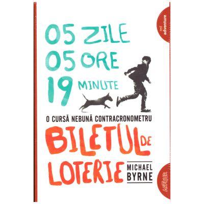 Biletul de loterie ( editura: Arthur, autor: Michael Byrne, ISBN 978-606-788-220-9 )