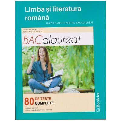 Limba si literatura romana Bacalaureat 2017 80 de teste complete ( Editura: Booklet, Autor (i): Mimi Dumitrache, Dorica Boltasu Nicolae ISBN 978-606-590-489-7 )