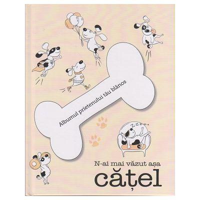N-ai mai vazut asa catel ( Editura: Art Grup Educational, Ilustratii: Anna Kniazeva, ISBN 9786067104844 )