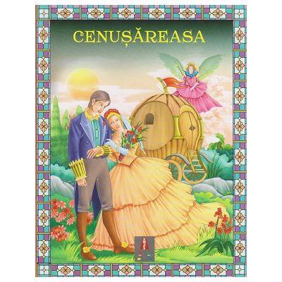 COLECTIA ILUSTRATE CU LITERE MARI Cenusareasa ( Editura: Astro ISBN 9786068660271 )