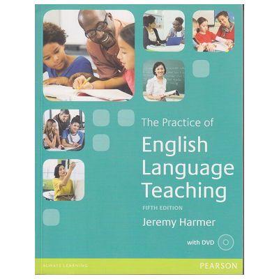 The practice of English Language Teaching + DVD Fifth Edition ( Editura: Pearson, Autor: Jeremy Harmer ISBN 978-1-4479-8025-4 )