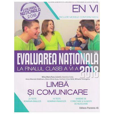 Evaluarea Nationala la finalul clasei a 6 a 2018 Limba si comunicare ( Editura: Paralela 45, Autor: Rusu Mina-Maria ISBN 978-973-47-2589-2 )