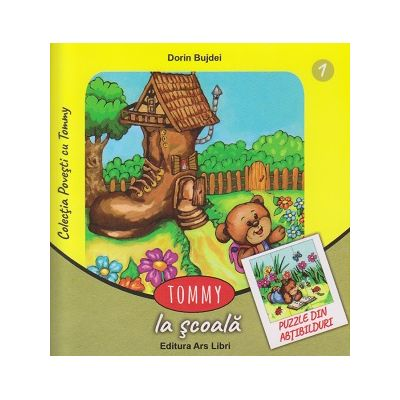 Tommy la scoala ( puzzle din abtibilduri ) ( Editura: Ars Libri, Autor: Dorin Bujdei ISBN 978-606-36-0528-4 )