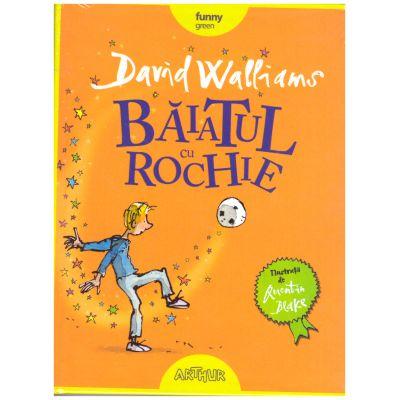 Baiatul cu rochie ( editura: Arthur, autor: Davis Walliams ISBN 978-606-788-2087 )