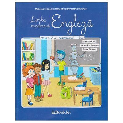 Limba Moderna Engleza Clasa a 4 a Semestrul 2 + CD ( Editura: Booklet, Autor: Elena Sticlea ISBN 978-606-590-584-8 )