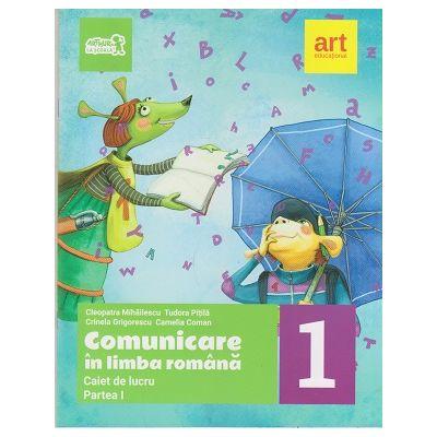 Comunicare in limba romana: clasa I semestrul I Caiet de lucru ( Editura: Art Grup educational, Autori: Cleopatra Mihailescu, Tudora Pitila ISBN 978-606-8948-33-1 )