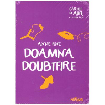 Doamna Doubtfire ( editura: Arthur, autor: Anne Fine ISBN 9786067882308)