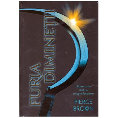 Furia diminetii ( editura: Paladin, autor: Pierce Brown ISBN 9786068673677)