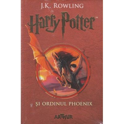 Harry Potter si Ordinul Phoenix ( Editura: Arthur, Autor: J. K. Rowling, ISBN 978-606-788-254-4 )